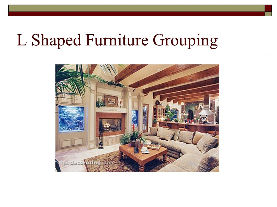 L Shaped Furniture Grouping