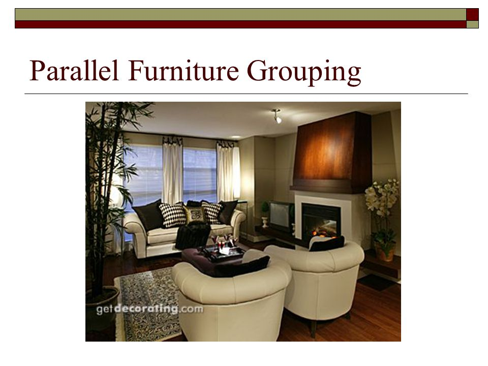 Parallel Furniture Grouping