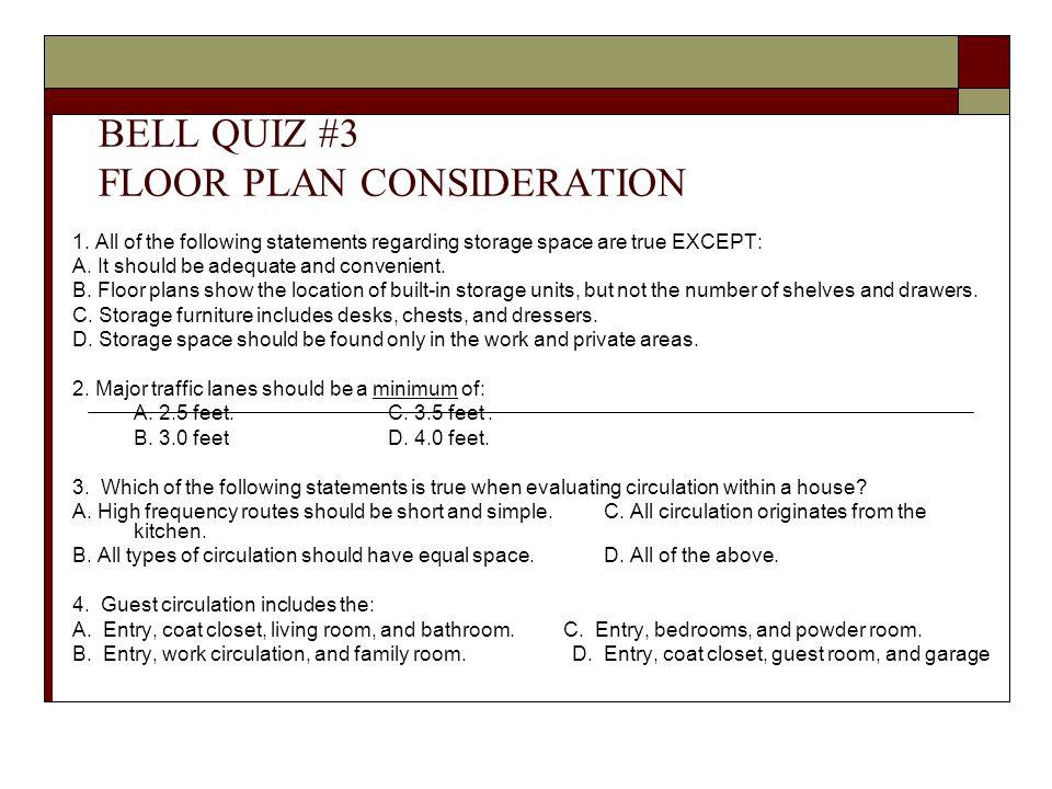 BELL QUIZ #3 FLOOR PLAN CONSIDERATION