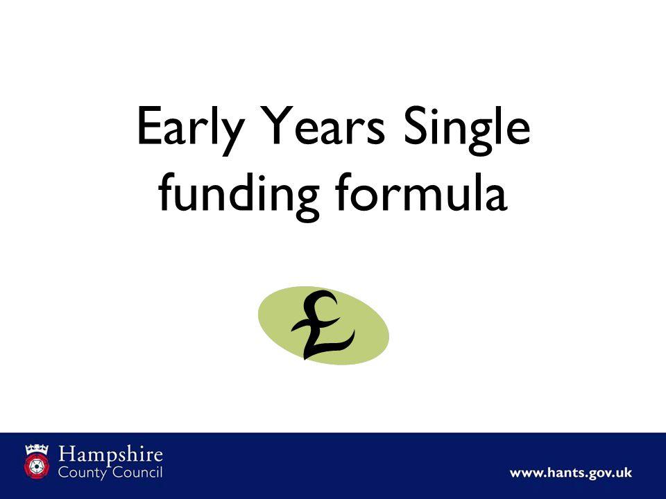 Early Years Single funding formula