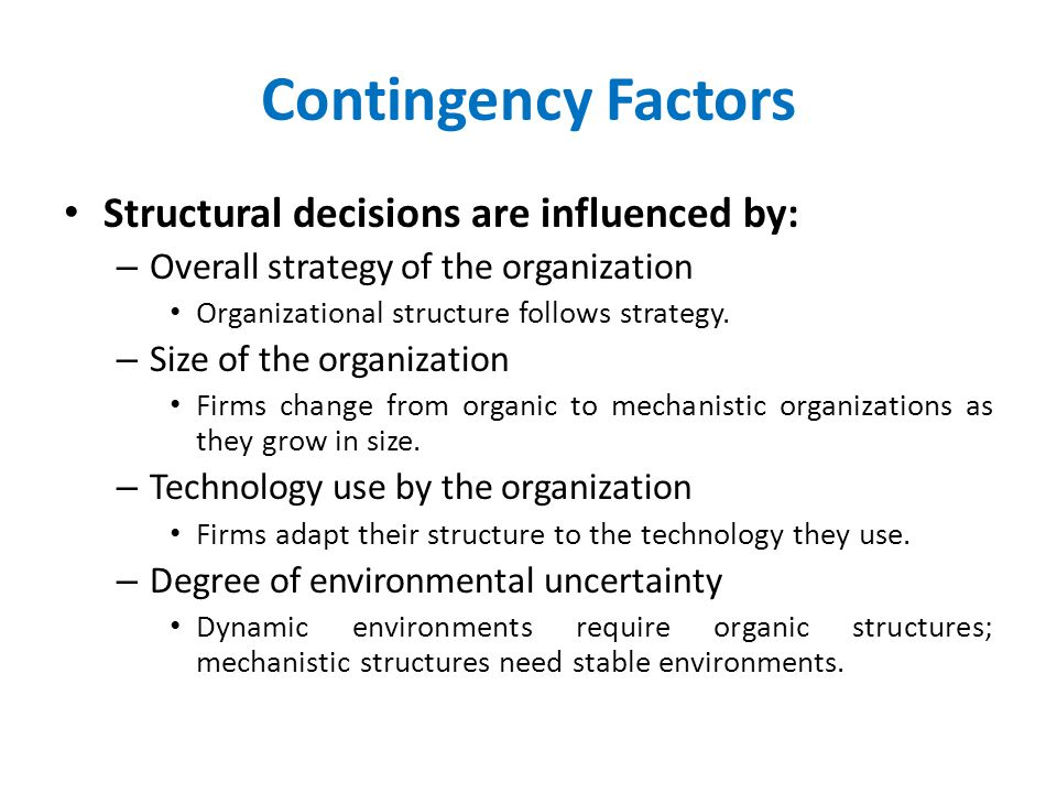 six factors that influence organisational structure re size environment etc 5 key factors to successful strategic planning ideas for organizational direction, etc product or deliver a new service or re-structure a department, etc.