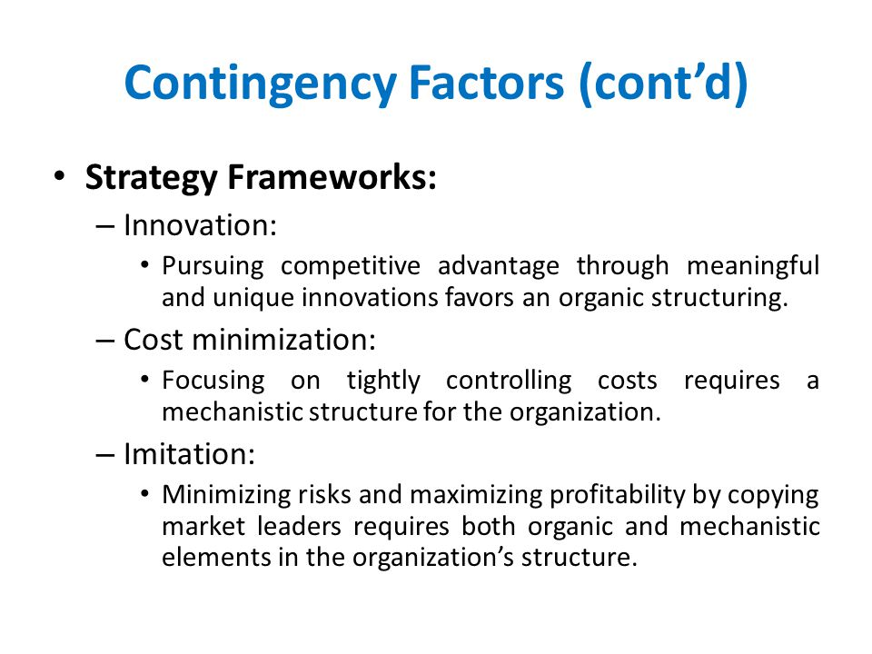 Contingency Factors (cont'd)