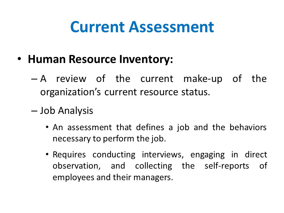 Current Assessment Human Resource Inventory: