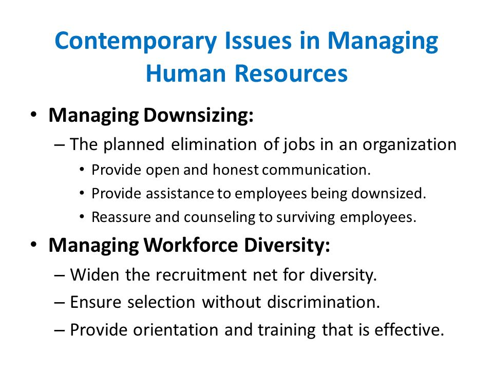 Contemporary Issues in Managing Human Resources