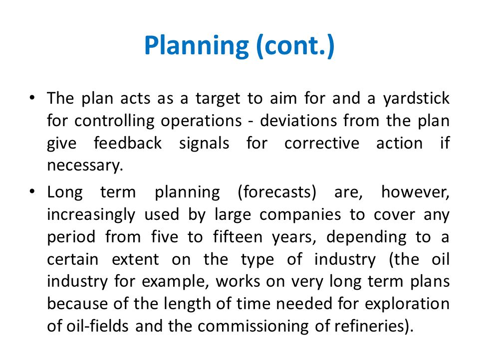 Planning (cont.)