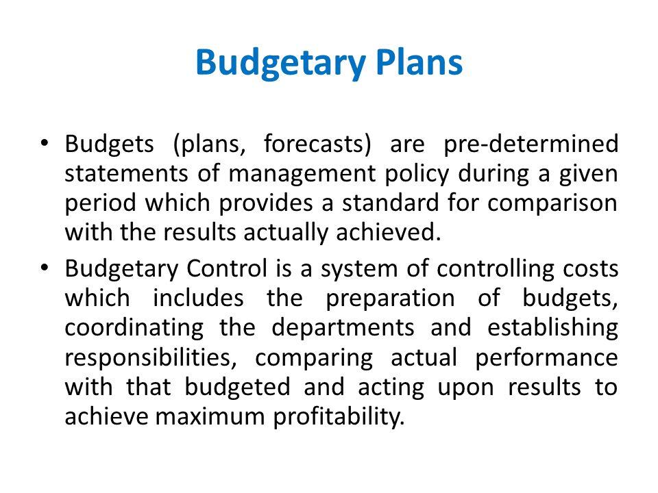Budgetary Plans