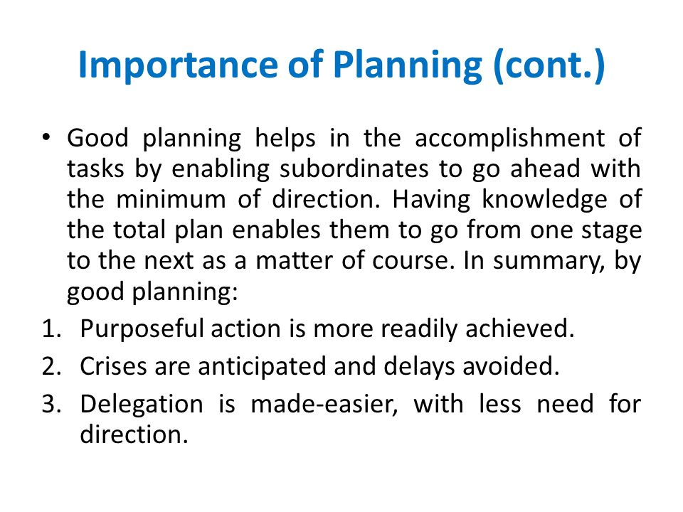 Importance of Planning (cont.)