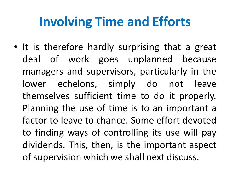 Involving Time and Efforts