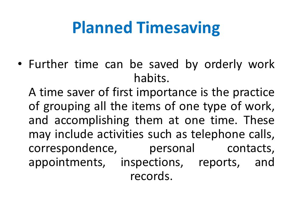 Planned Timesaving