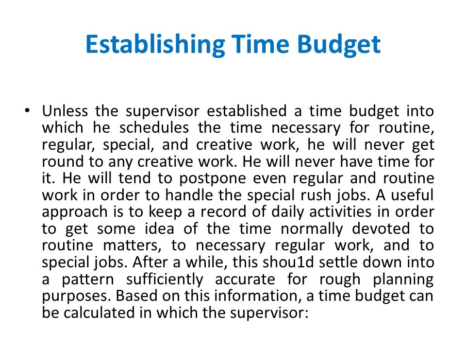 Establishing Time Budget