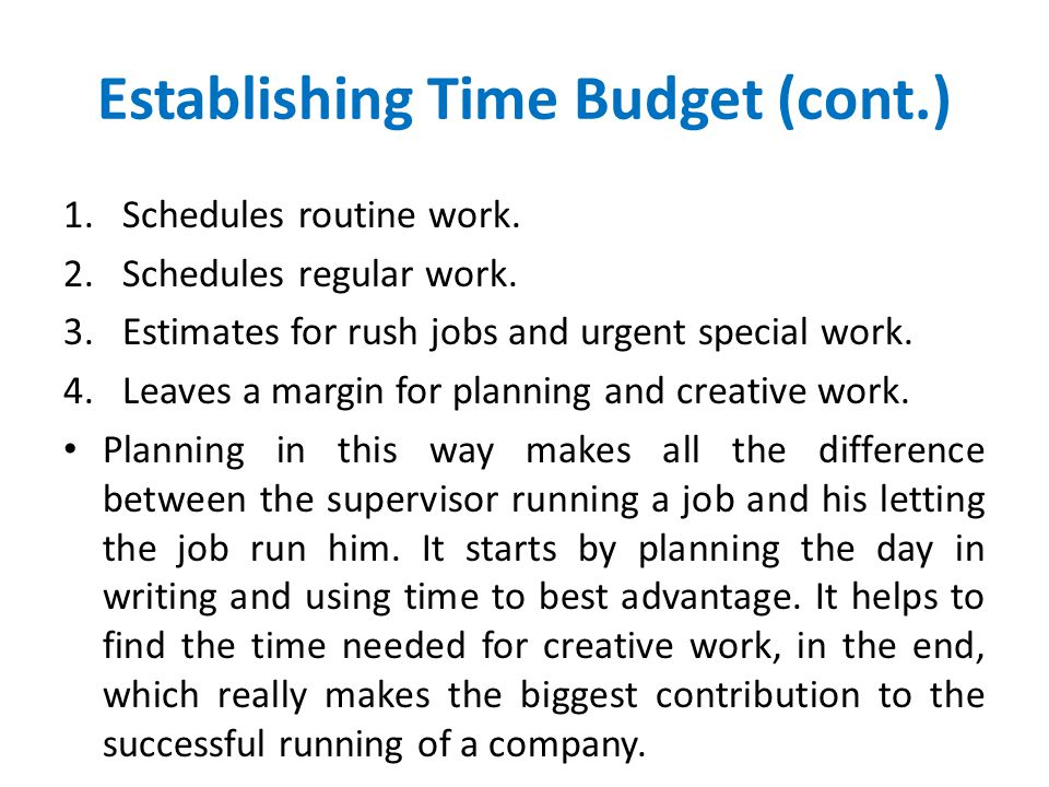 Establishing Time Budget (cont.)