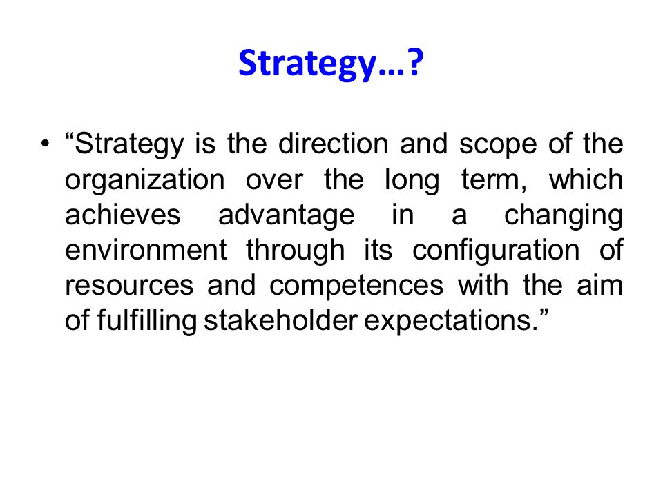 Strategy…