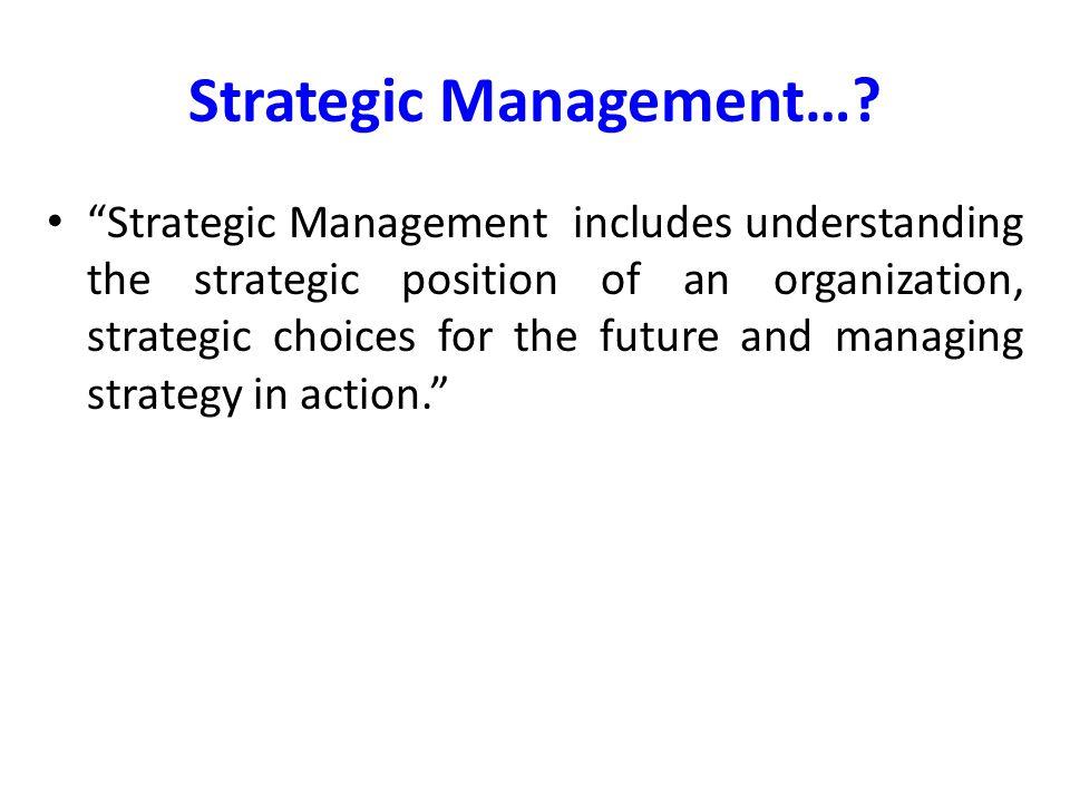 Strategic Management…