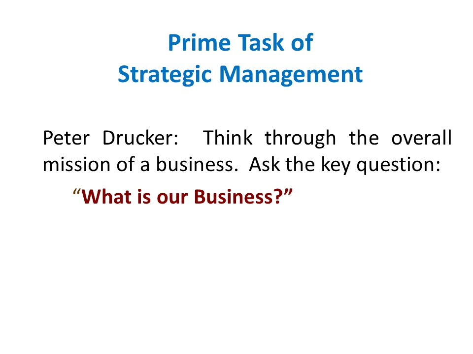 Prime Task of Strategic Management