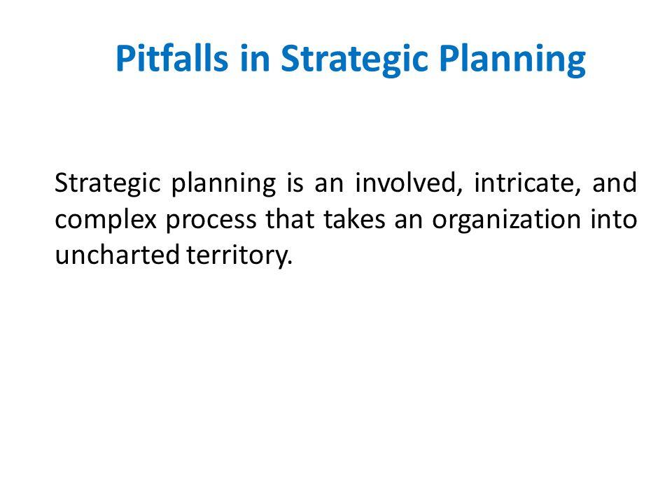 Pitfalls in Strategic Planning