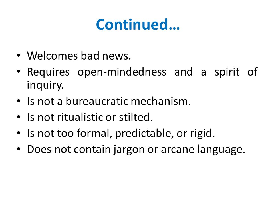 Continued… Welcomes bad news.