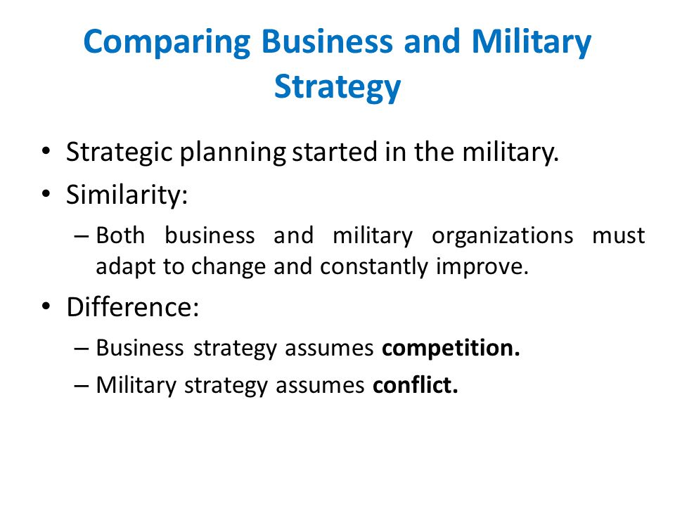 Comparing Business and Military Strategy