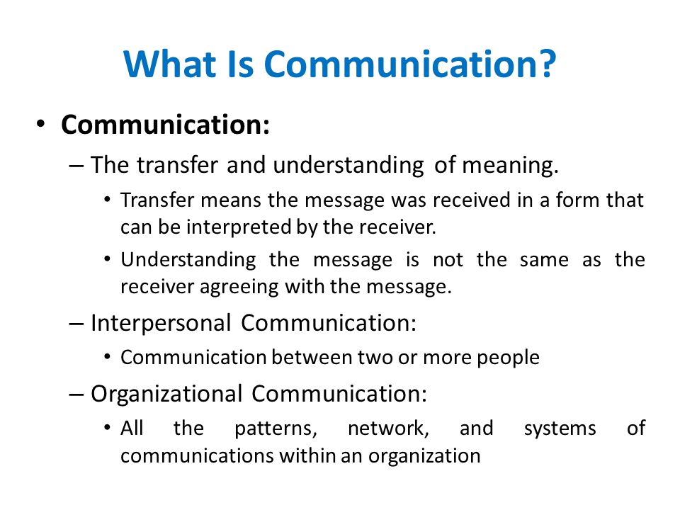What Is Communication Communication:
