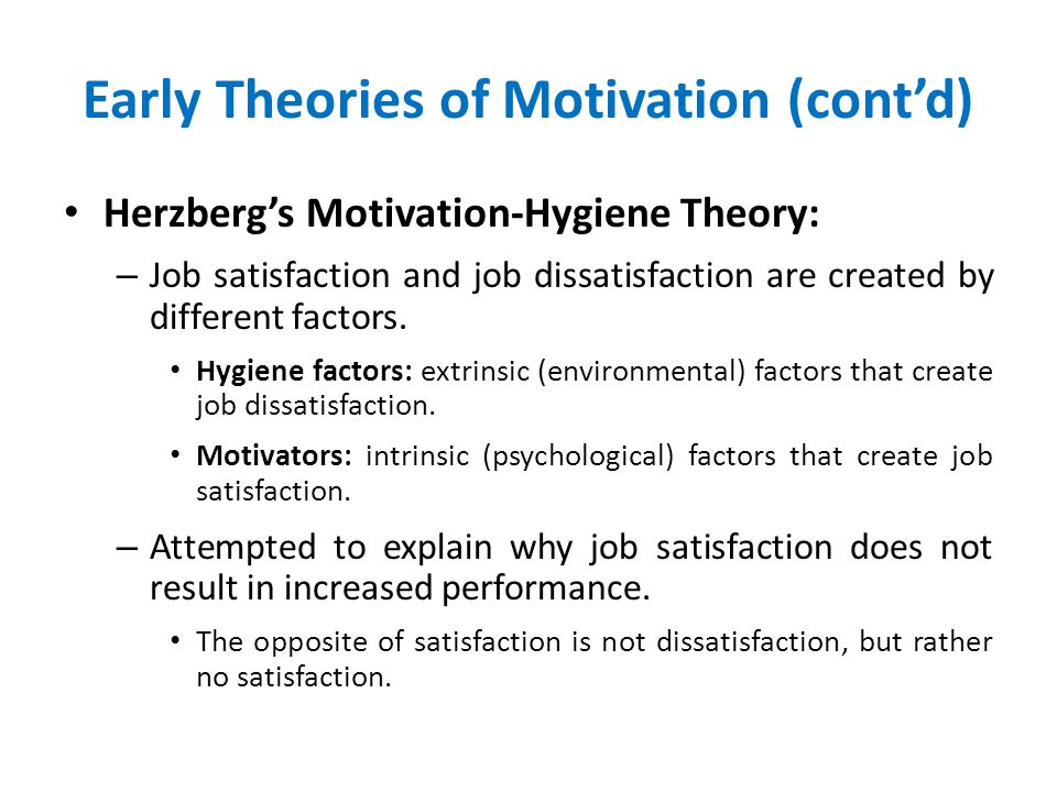 motivation and job satisfaction theories essay This essay argues that work satisfaction not only entails enjoyment but also   herzberg's theory is a reaction to the theories of frederick taylor and elton mayo   that the motivation to work could be understood using one.