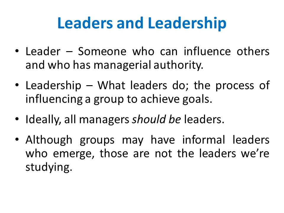 Leaders and Leadership