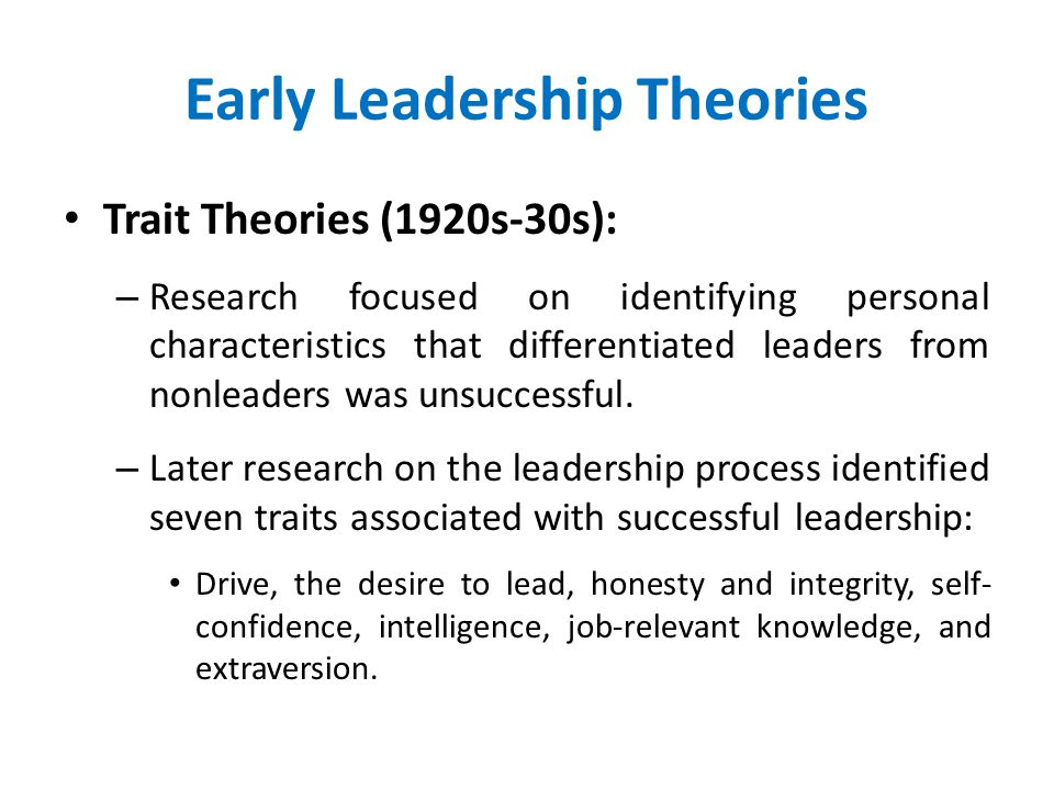 Early Leadership Theories