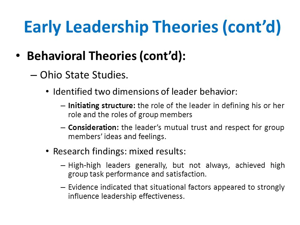 Early Leadership Theories (cont'd)