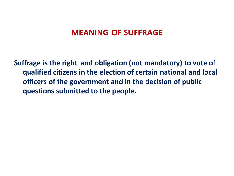MEANING OF SUFFRAGE