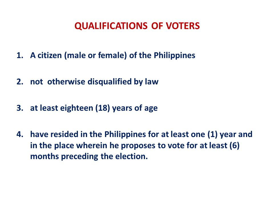 QUALIFICATIONS OF VOTERS