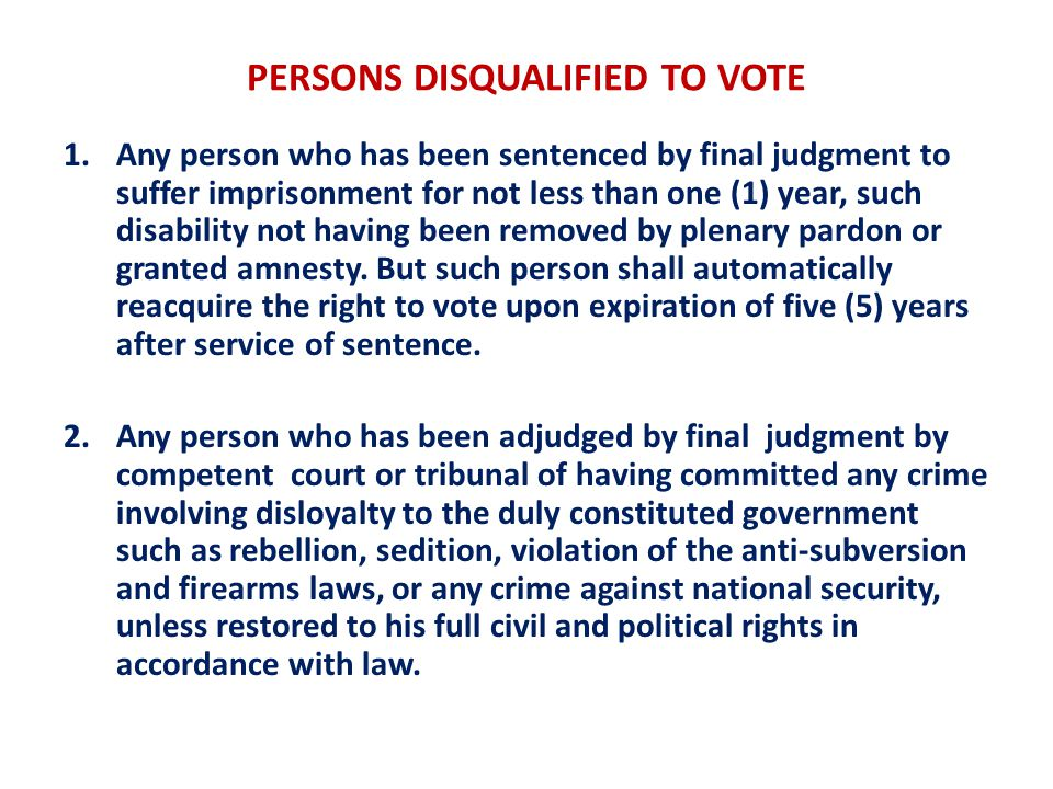 PERSONS DISQUALIFIED TO VOTE