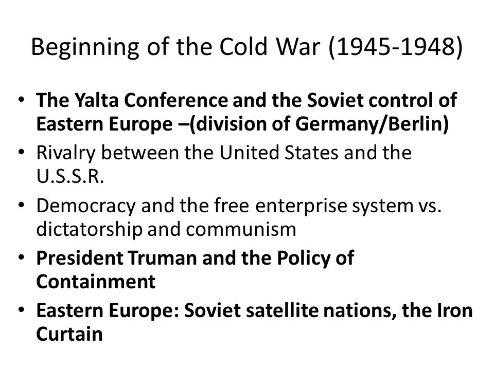 Beginning of the Cold War (1945-1948)