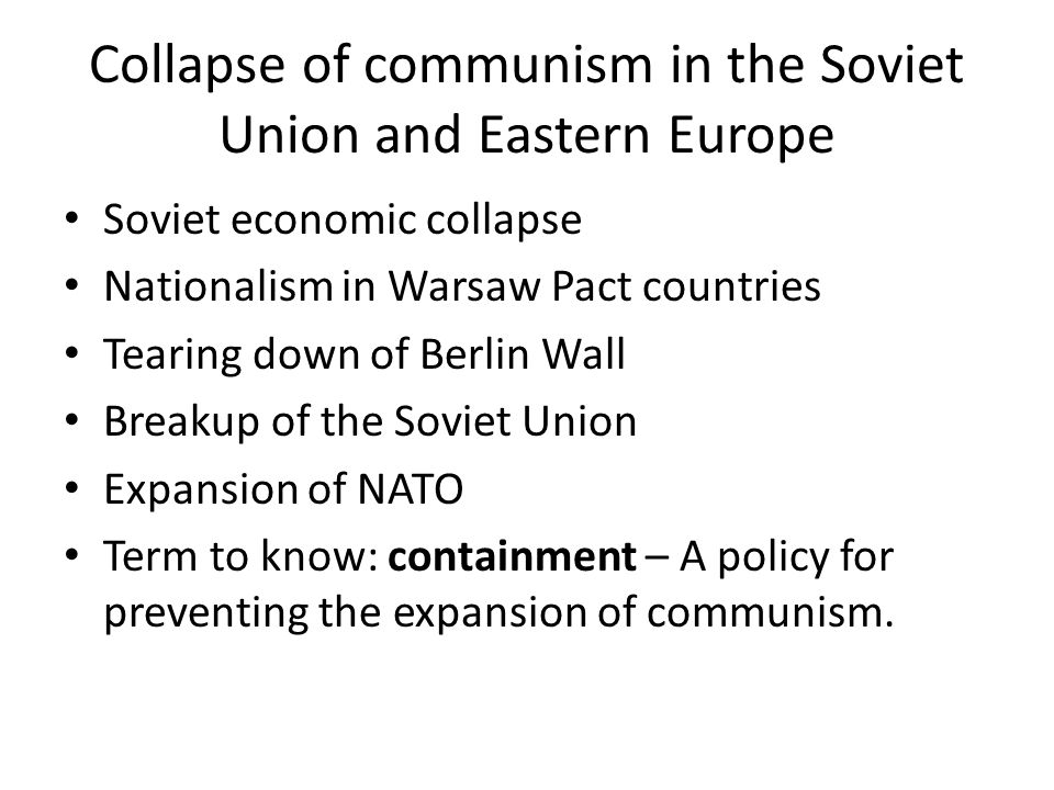 Collapse of communism in the Soviet Union and Eastern Europe