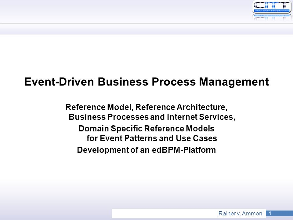 Event-Driven Business Process Management