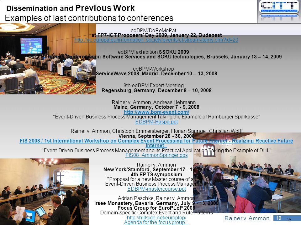 Dissemination and Previous Work Examples of last contributions to conferences