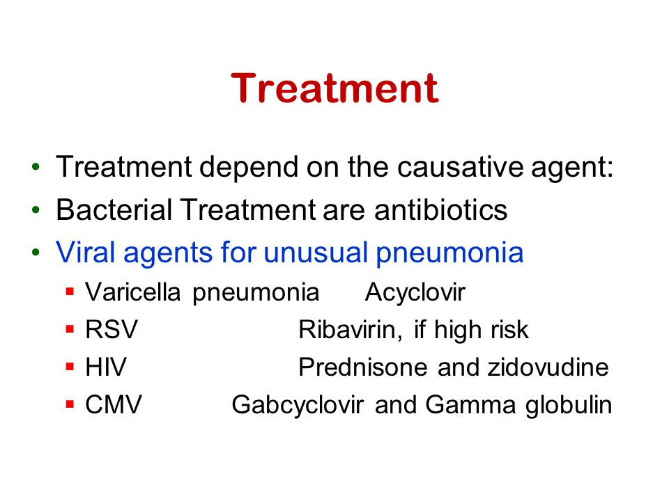 Treatment Treatment depend on the causative agent: