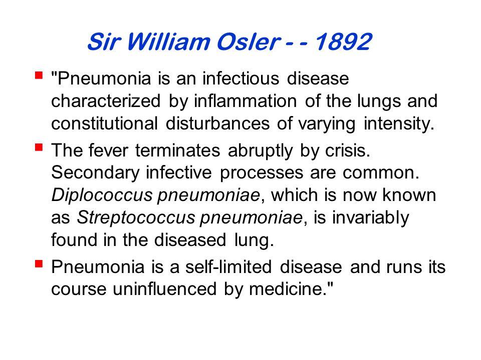 Sir William Osler - - 1892