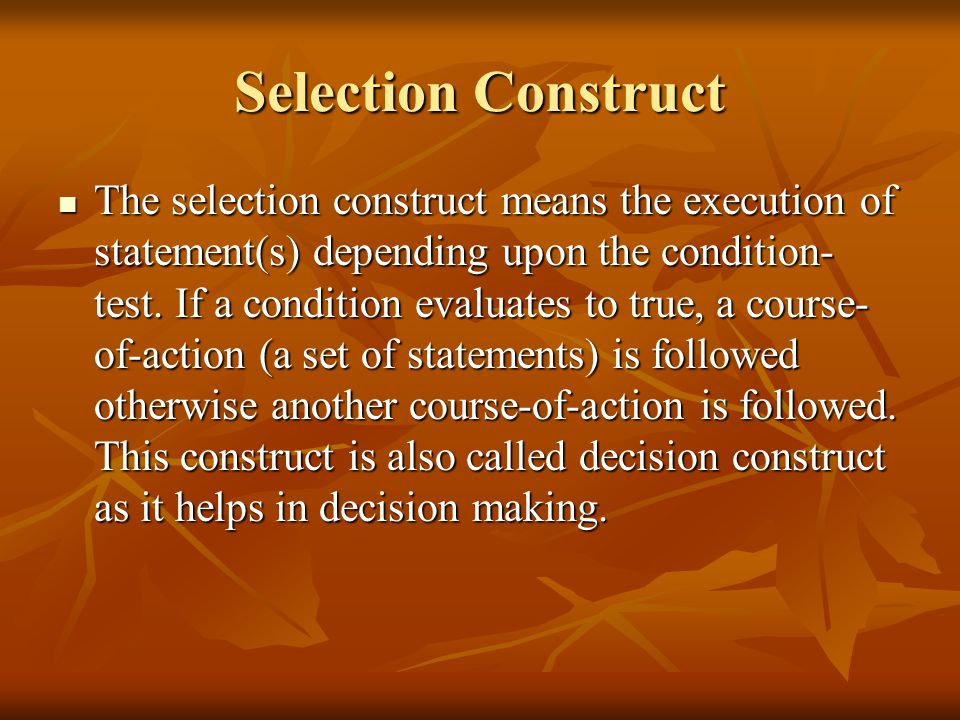 Selection Construct