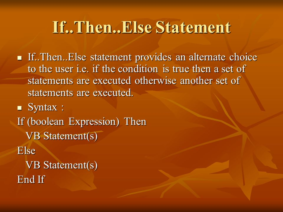 If..Then..Else Statement
