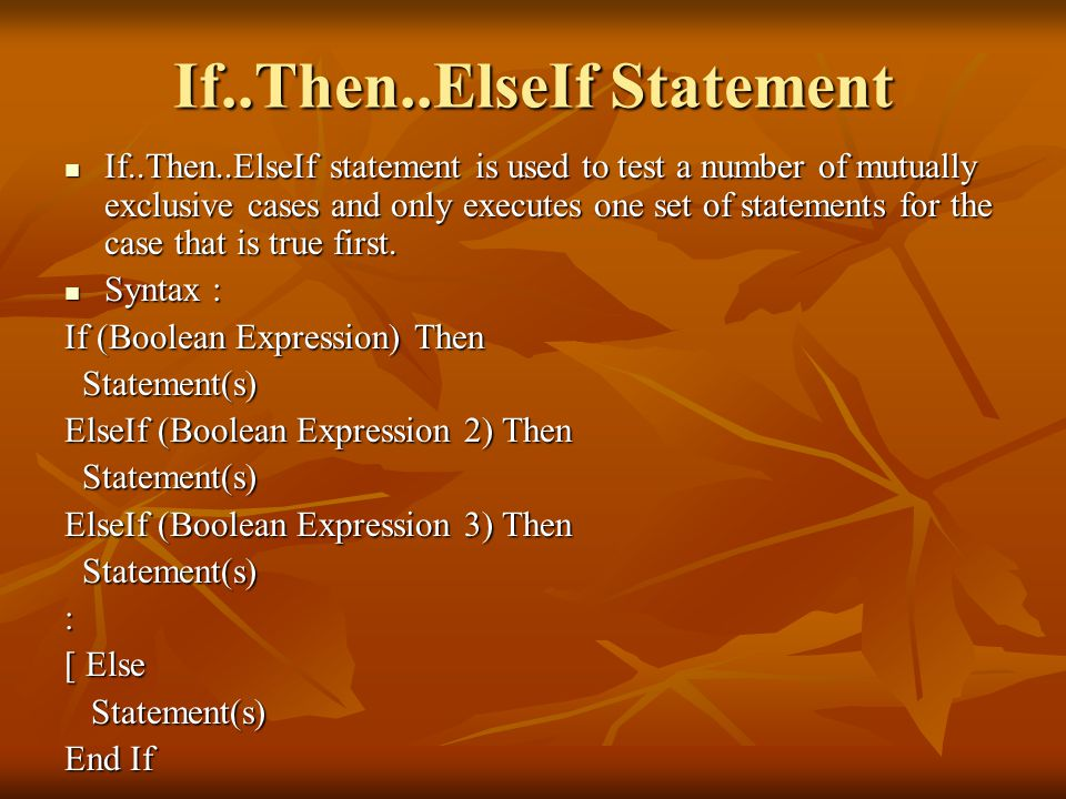 If..Then..ElseIf Statement
