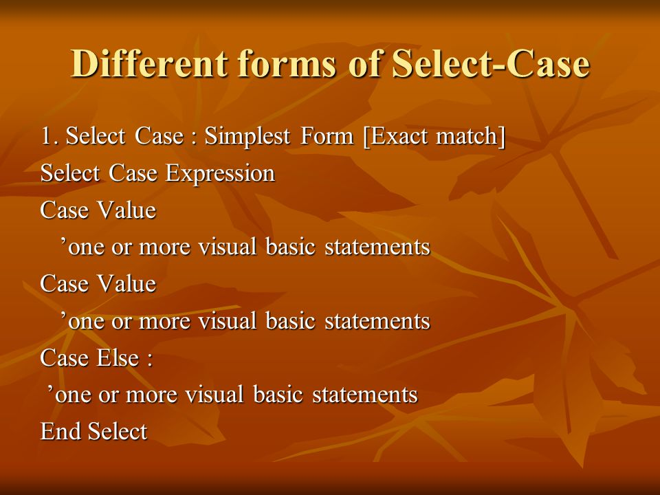 Different forms of Select-Case