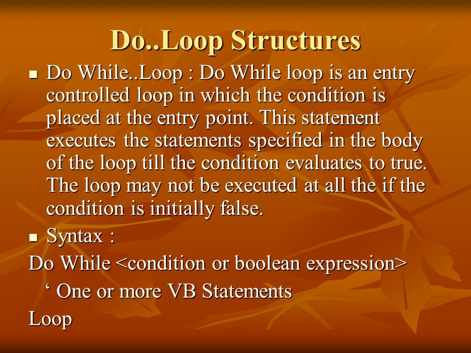 Do..Loop Structures
