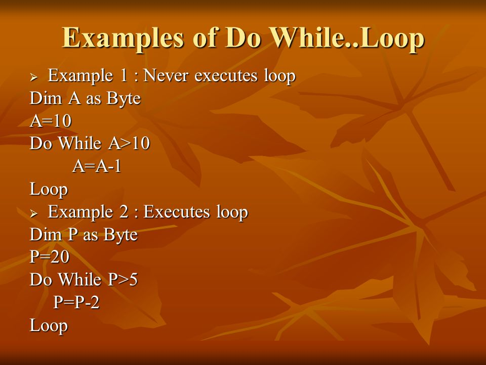 Examples of Do While..Loop