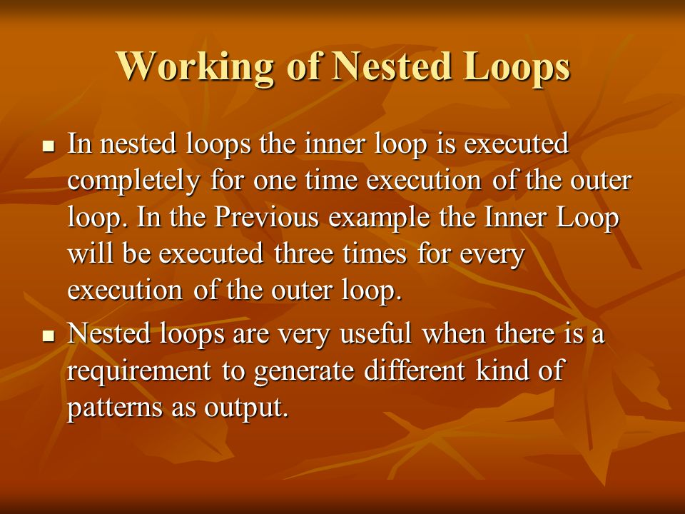 Working of Nested Loops