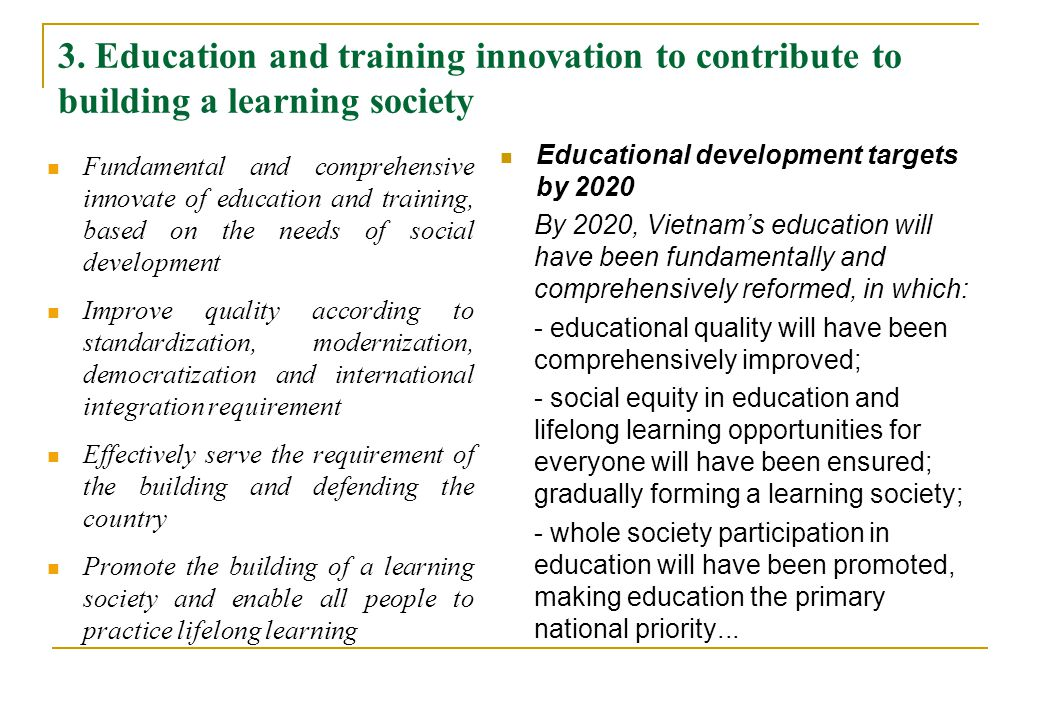 3. Education and training innovation to contribute to building a learning society