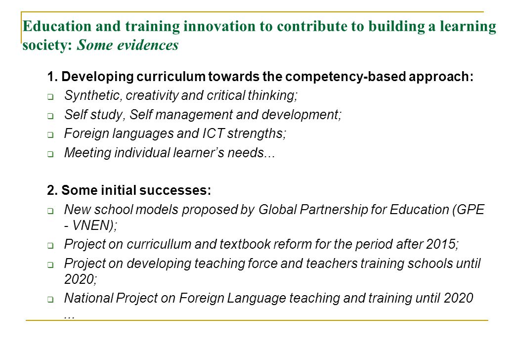 Education and training innovation to contribute to building a learning society: Some evidences
