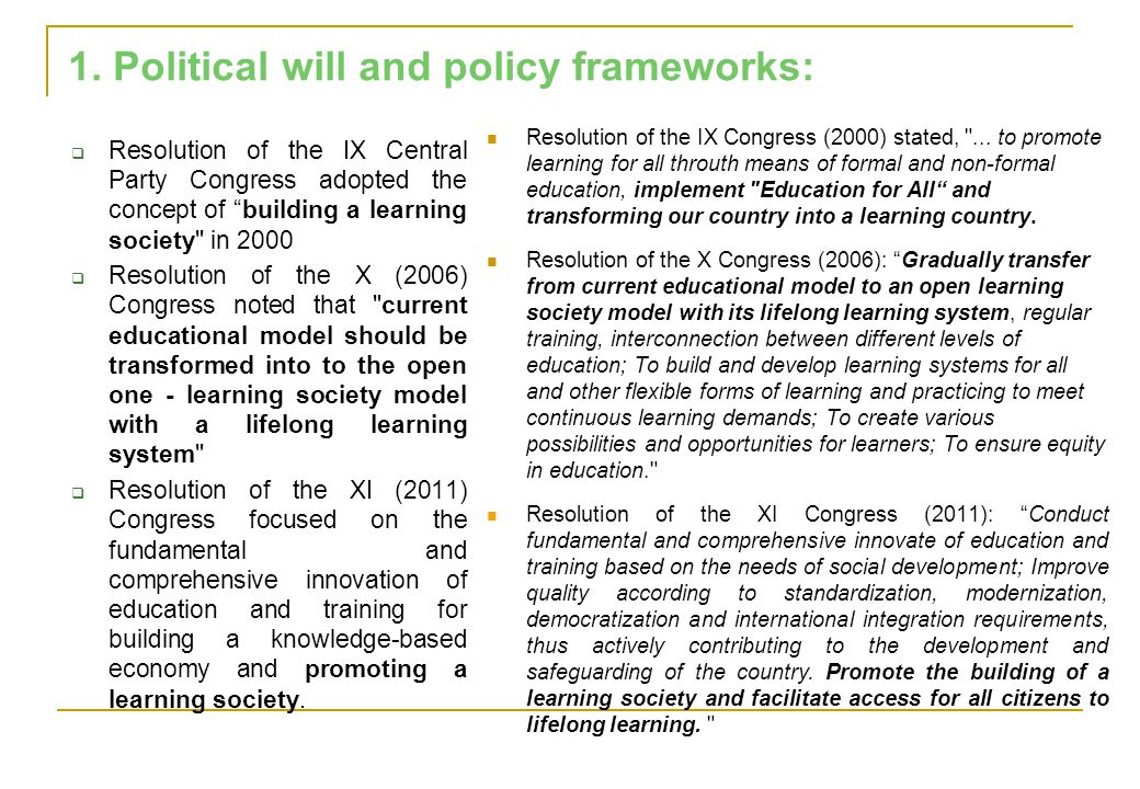 1. Political will and policy frameworks: