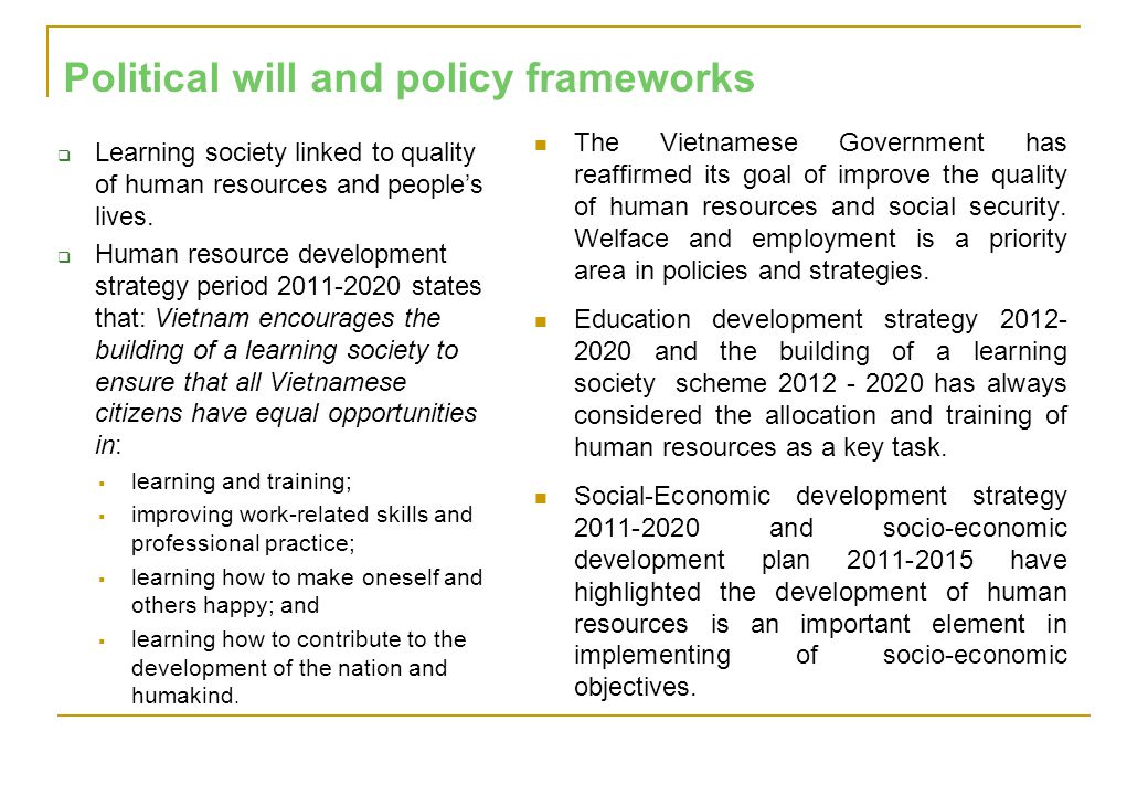 Political will and policy frameworks