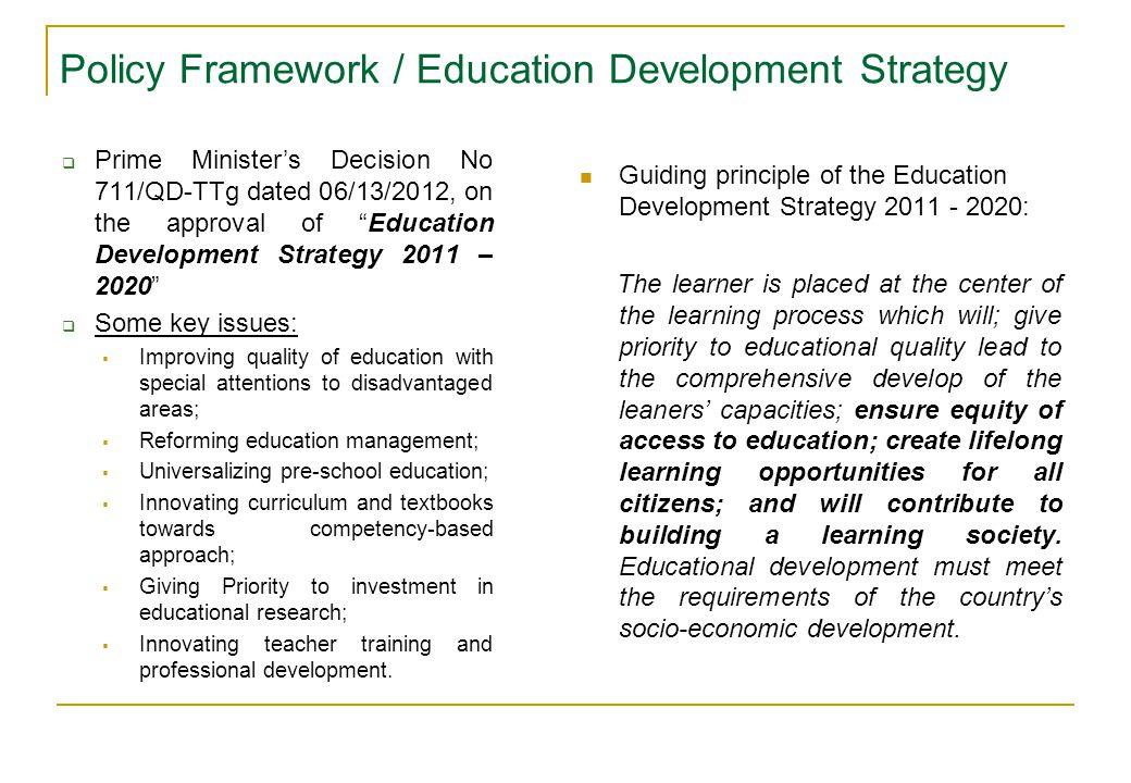 Policy Framework / Education Development Strategy