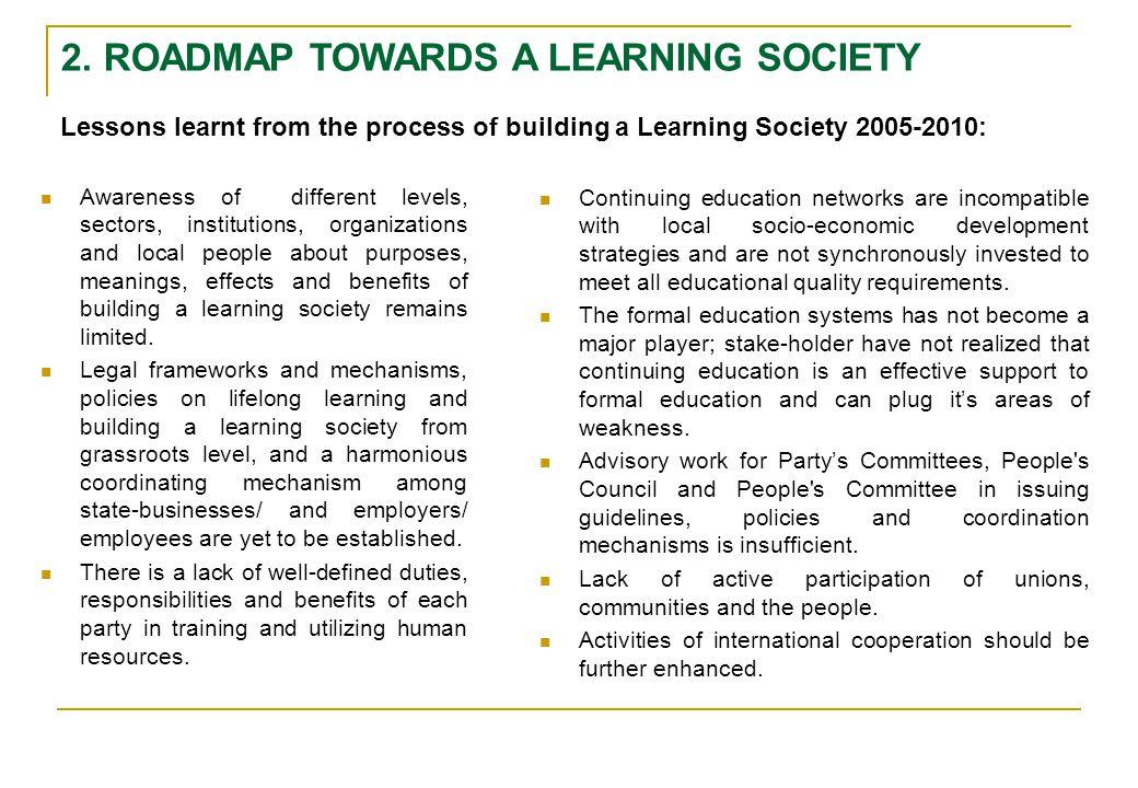 2. ROADMAP TOWARDS A LEARNING SOCIETY