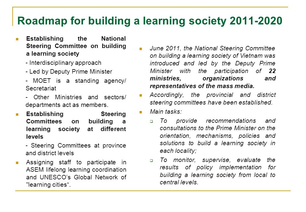 Roadmap for building a learning society 2011-2020