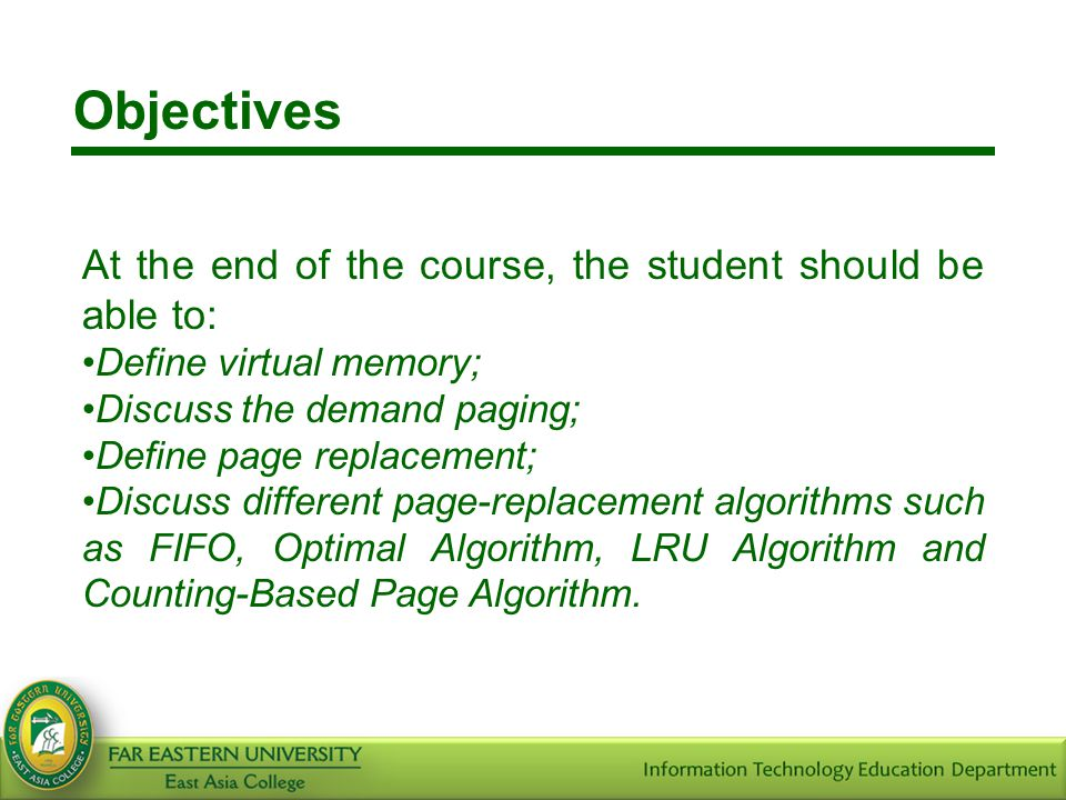 Objectives At the end of the course, the student should be able to: